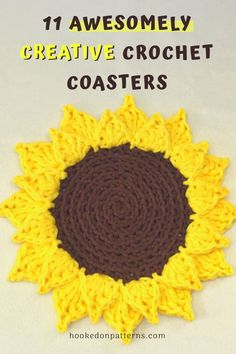 11 Awesomely Creative Crochet Coasters - This is a list of crochet patterns for coasters. If you're looking for home decor DIY crafts ideas, or even Christmas crafts gift ideas, check this out. With many free crochet patterns included. Modern Crochet, Crochet Home, Crochet Gifts, Blog Crochet, Crochet Sunflower, Crochet Leaves, Crochet Flowers, Crochet For Beginners Blanket, Crochet Patterns For Beginners
