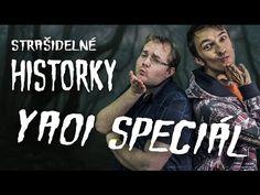 Strašidelné historky #40 - YAOI speciál! (15+) Tančíme spolu do rytmy Hitlera XD