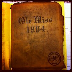 1904 University of Mississippi Ole Miss yearbook (Photo by allypm)