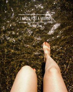 I Made You A Mixtape / 04