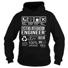 Awesome Tee For Systems Integration Engineer - #sleeveless hoodie #custom sweatshirts. GET YOURS => https://www.sunfrog.com/LifeStyle/Awesome-Tee-For-Systems-Integration-Engineer-Black-Hoodie.html?id=60505