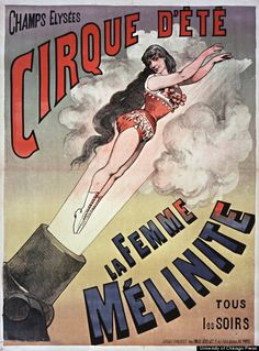 9 Performers constantly invented new ways to startle viewers. In the late century, human cannonballs came on the scene, depicted in this poster from the famous Cirque d'Eté in Paris. Vintage Circus Posters, Vintage Circus Photos, Carnival Posters, Retro Poster, Vintage Circus Performers, Old Circus, Circus Art, Circus Theme, Cirque Vintage