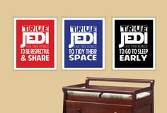 Three wonderful Star Wars quotes typography print for your home. Perfect for your little jedi trying to learn to be grown up!    Quotes read:   True Jedi's use the force to tidy their space  True Jedi's use the force to be respectful and share  True Jedi's use the force to go to sleep early