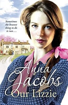 Buy Our Lizzie: The Kershaw Sisters, Book 1 by Anna Jacobs and Read this Book on Kobo's Free Apps. Discover Kobo's Vast Collection of Ebooks and Audiobooks Today - Over 4 Million Titles! Love Book, Book 1, This Book, Got Books, Books To Read, Anna Jacobs, Sisters Book, What To Read, Non Fiction