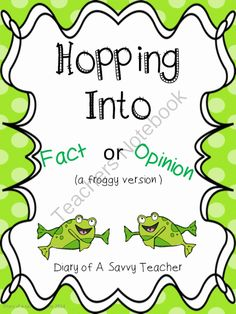 Fact or Opinion (a froggy version) from Atorr87 on TeachersNotebook.com -  (16 pages)  - A fact or opinion mini unit! Includes worksheets, posters and a center activity!