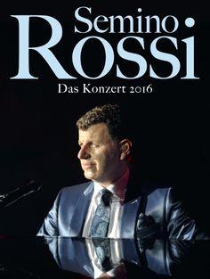 Semino Rossi - Das Konzert 2016 - Tickets unter: www.semmel.de
