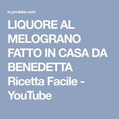 LIQUORE AL MELOGRANO FATTO IN CASA DA BENEDETTA Ricetta Facile - YouTube