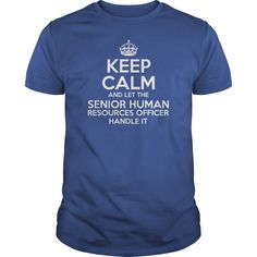 Awesome Tee For Senior Human Resources Officer T-Shirts, Hoodies. GET IT ==► https://www.sunfrog.com/LifeStyle/Awesome-Tee-For-Senior-Human-Resources-Officer-Royal-Blue-Guys.html?id=41382