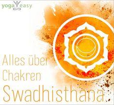 Die Chakren im Yoga: Swadhisthana – das Sakralchakra Chakra Healing, Yoga Meditation, Ayurveda, Namaste, How To Stay Healthy, Yoga Poses, Coaching, Chakras, Wellness