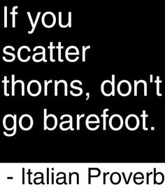 You don't get to go barefoot!