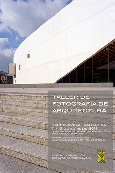 Fotografía de arquitectura | Architectural photography | Blog de jorgeallende.com: ÚLTMOS DÍAS PARA INSCRIBIRSE EN EL III TALLER DE F...