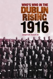 Who's Who in the Dublin Rising 1916 Book Club Books, New Books, Easter Rising, Best Titles, Any Book, Patriots, Dublin, Old Photos, Ireland