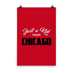 Just a Kid from Chicago Poster