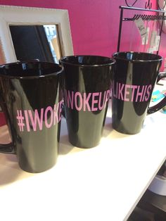 #iwokeuplikethis mugs