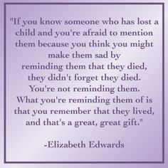 elizabeth-Edwards-Quote ON CHILD LOSS