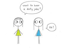 50 dirty jokes that are never appropriate but are always funny