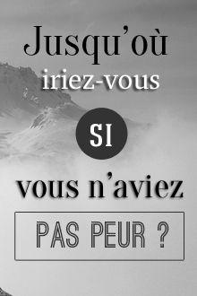 Jusqu'où iriez-vous si vous n'aviez pas peur ? Retrouvez chaque jour de nouvelles citations de motivation sur www.topitude.fr
