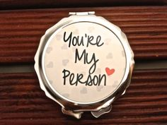 Personalized Compact Mirror-special message you're my person design pocket mirror- Great Bridal / bridesmaid gift idea birthday gift on Etsy, $10.00