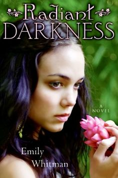 Radiant Darkness by Emily Whitman http://smile.amazon.com/dp/0061724491/ref=cm_sw_r_pi_dp_P7voxb15T721T