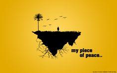 My piece of peace.