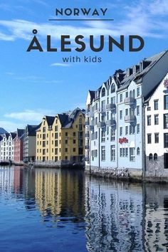 Alesund, Norway - with Kids