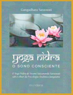 Yoga Nidra, o Sono Consciente, de Gangadhara Saraswati