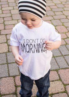 I Don't Do Mornings Unisex Tee