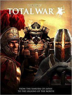 The Art of Total War: Amazon.de: Martin Robinson: Fremdsprachige Bücher