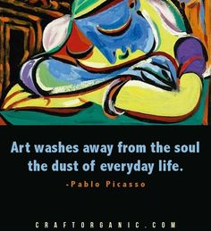 Picasso quote (and art)