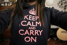 Keep calm and carry on ♥