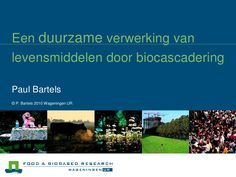 biocascadering-nvvl-bartels-wageningen-ur by Wouter de Heij via Slideshare