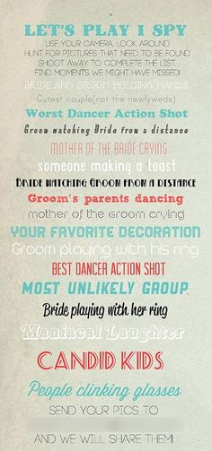 A cute way to get your guests to take pictures during your wedding.