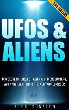 UFOs & Aliens: UFO Secrets - Area 51, Alien & UFO Encount... https://www.amazon.com/dp/B019A3B312/ref=cm_sw_r_pi_dp_wH2LxbRX40RNC