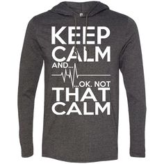 Keep Calm And Ok Not That Calm Tee Shirt Hoodies