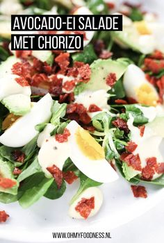 Avocado-Ei Salade met Chorizo - OhMyFoodness
