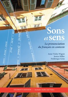 Sons et sens presents a unique cultural approach to French pronunciation for English-speaking students. Each chapter presents a new cultural topic, such as the French education system, vernacular French, and cooking in the francophone world, in order to enhance students' pronunciation skills within the context of French and francophone culture.
