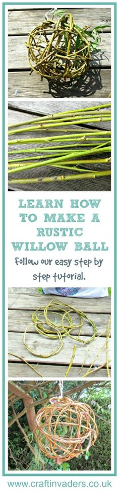 In this simple tutorial we teach you to make your own rustic willow balls. A…