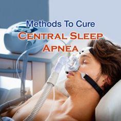 Various Methods Of Central #SleepApnea #Treatment -   #CentralSleepApnea #SleepApneaTreatment #CentralSleepApneaCure