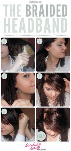 Hair tips and ideas :DIY Braided Hair: The Braided Headband