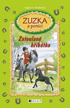 Zuzka a poníci – Zatoulané hříbátko   www.fragment.cz