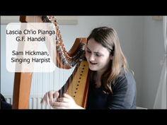 Lascia Ch'io Pianga -G.F. Handel. Sam Hickman. Singing Harpist.