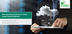 Best Security Practices for cloud-based Payroll Software to keep Handy: http://blog.pockethcm.com/best-security-practices-for-cloud-based-payroll-software-to-keep-handy/