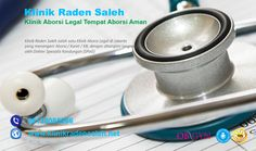 PROSES TINDAKAN ABORSI DI KLINIK ABORSI RADEN SALEH | 081380859966