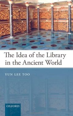 Download free The Idea of the Library in the Ancient World pdf