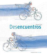 Desencuentros (Jimmy Liao). Este autor ofrece una visión personal y poética del amor entre dos personas. Sus fantásticas ilustraciones cautivan la mirada y el corazón de todos los lectores.  Es un libro que resulta interesante para jóvenes que se acercan al amor y a sus misteriosos desencuentros.