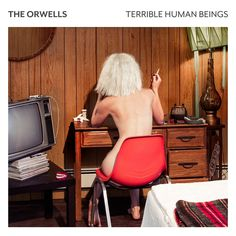 The Orwells - Terrible Human Beings album cover