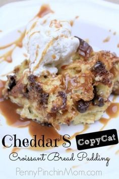 I am not a huge bread pudding fan but Cheddar's is A-MAZING! Not too soggy, not too sweet – just perfect! I actually have found myself visiting the restaurant with a girlfriend or two just to order nothing more than a Croissant Bread Pudding! So it was only right that I invest some time learning how to make my own CopyCat Cheddar's Bread Pudding.