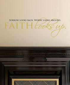 'Faith Looks Up' Wall Decal #zulily #zulilyfinds