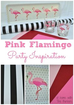 Flamingo Party-Black, White, Pink Inspiration #athomewiththebarkers #summer