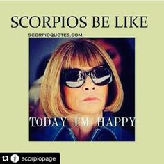 On your limited range of expressions. | 17 Times The Internet Nailed What It's Like Being A Scorpio